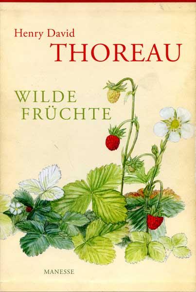 Thoreau, Wilde Fruechte